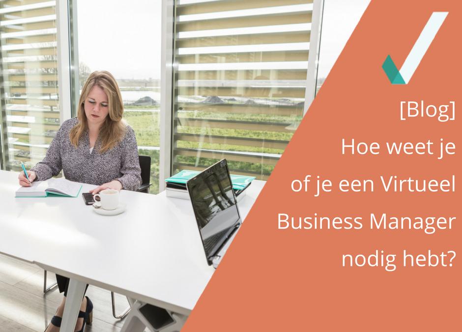 Hoe weet je of je een Virtueel Business Manager nodig hebt?