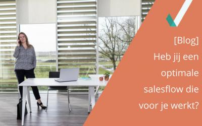 Heb jij een optimale salesflow die voor je werkt?