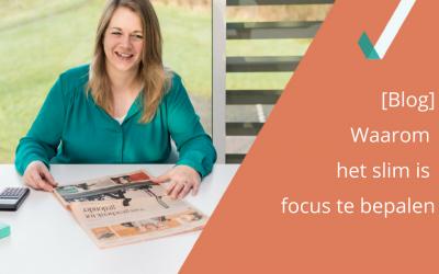 Waarom het slim is focus te bepalen